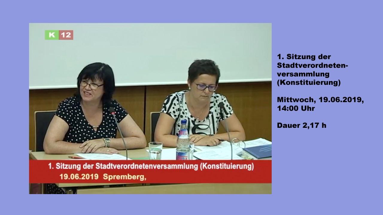 1.(konstituierende) Sitzung der Stadtverordneten von Spremberg am 19.Juni 2019