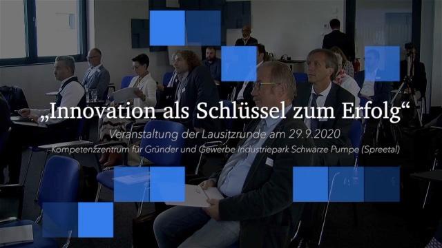 """Konferenz der Lausitzrunde """"Innovation als Schlüssel zum Erfolg"""""""