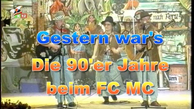 Gestern war's - Die 90er Jahre beim FC-MC