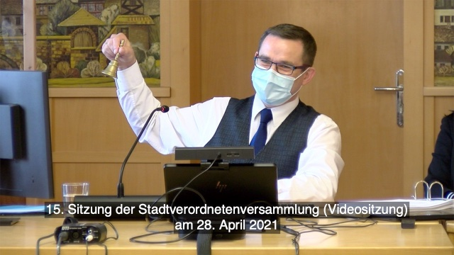 15.Sitzung der Stadtverordneten am 28.4.2021