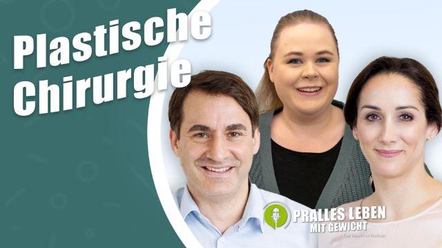 Plastische Chirurgie nach Gewichtsreduktion und bei Lipödem: Körperstraffung, Bodylifting, Fettabsaugung & Co