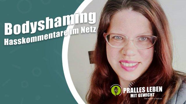 Bodyshaming und Hasskommentare im Netz