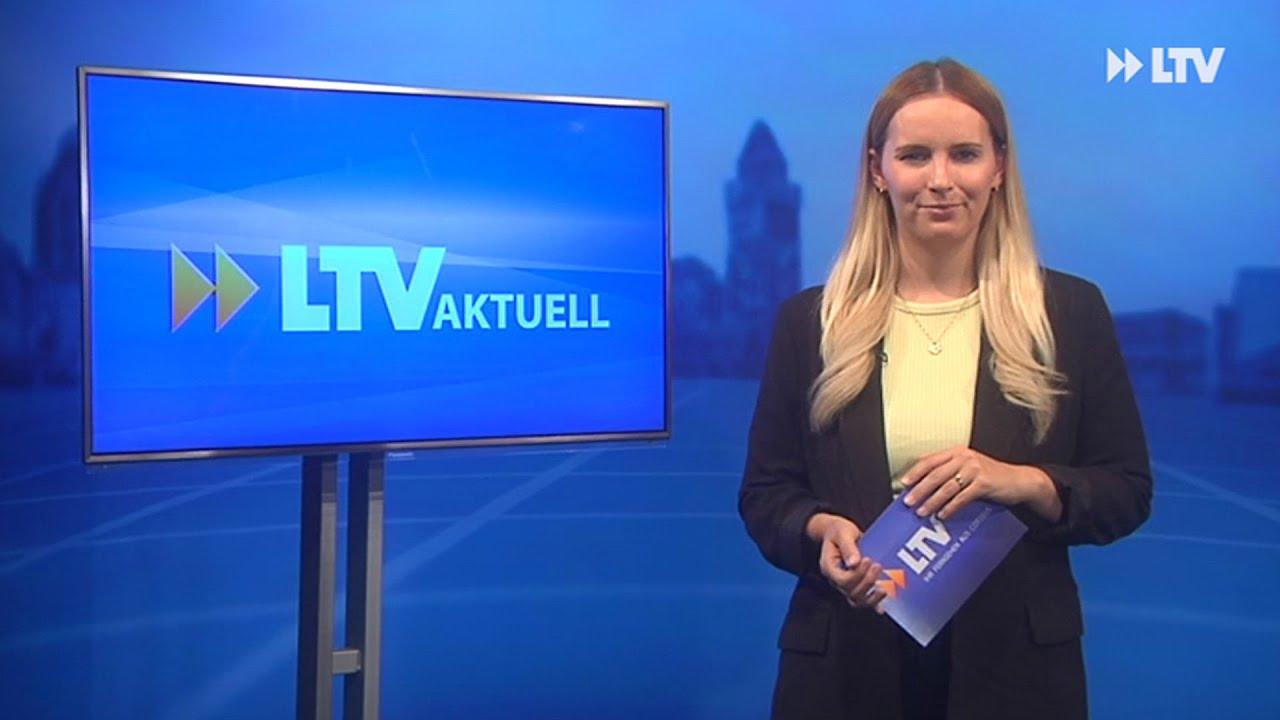 LTV AKTUELL am Dienstag - Sendung vom 12.10.21