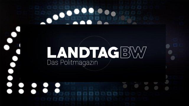 LandtagBW - Das Politmagazin