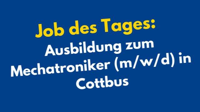 Ausbildung zum Mechatroniker (m/w/d) in Cottbus-Image