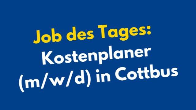 Kostenplaner (m/w/d) in Cottbus -Image