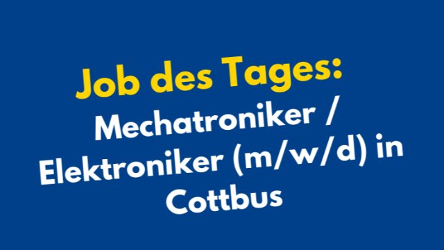 Mechatroniker / Elektroniker (m/w/d) in Cottbus-Image