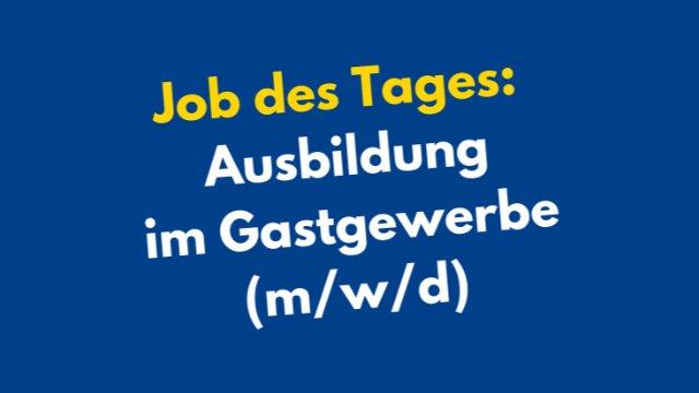 Ausbildung im Gastgewerbe (m/w/d)-Image