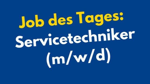 Servicetechniker gesucht (m/w/d)-Image