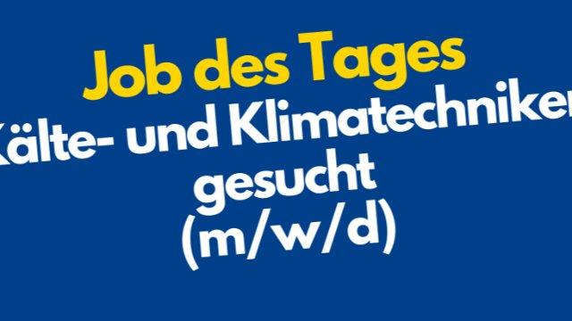 Kälte- und Klimatechniker gesucht-Image