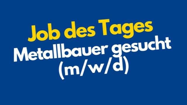 Metallbauer gesucht (m/w/d)-Image
