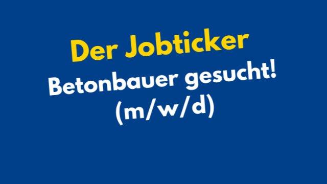 Betonbauer gesucht!-Image