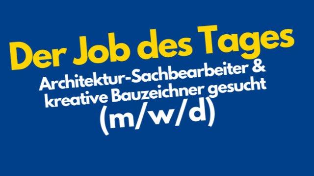 Architektur-Sachbearbeiter & kreative Bauzeichner gesucht (m/w/d)-Image