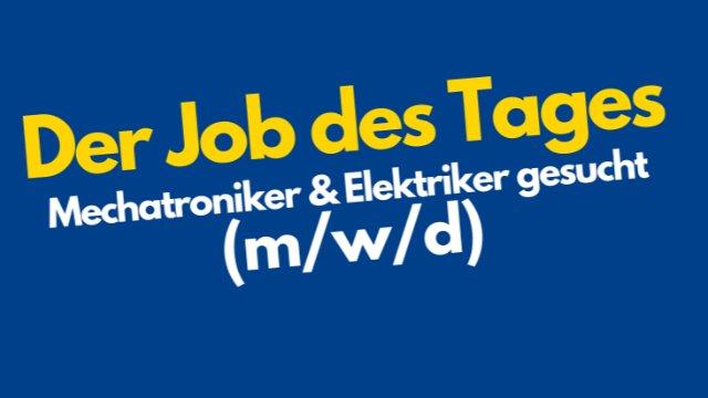 Mechatroniker & Elektroniker gesucht (m/w/d)-Image