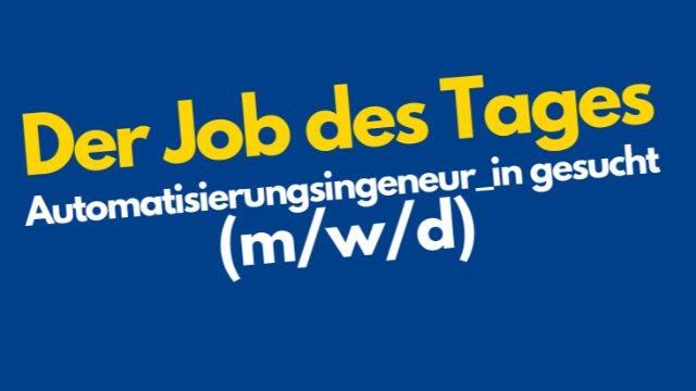 Automatisierungsingeneur/in gesucht!-Image